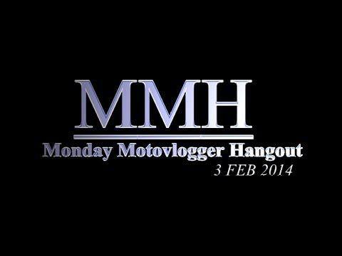 Bran7701: Monday Motovlogger Hangout (03/02/2014)