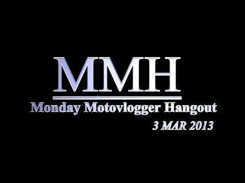 Bran7701: Monday Motovlogger Hangout (03/03/2014)
