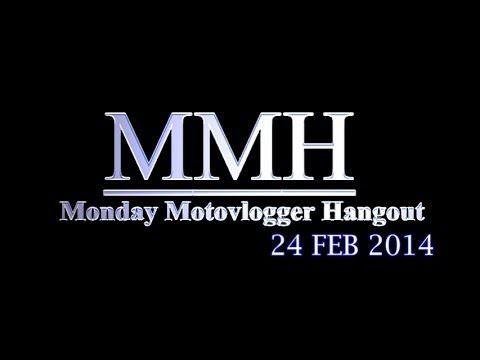 Bran7701: Monday Motovlogger Hangout (24/02/2014)