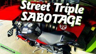 Street Triple : SABOTAGE