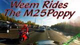 Weem rides the M25Poppy (2013)