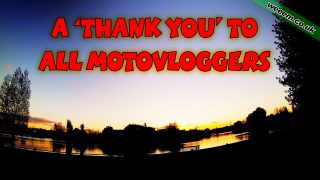 Thank you MotoVloggers