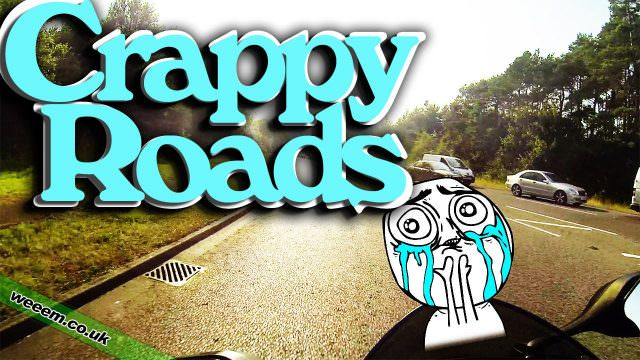 Crappy Roads