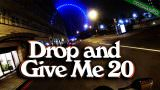 Drop and Give Me 20