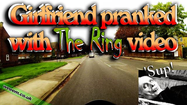 Girlfriend pranked with The Ring video