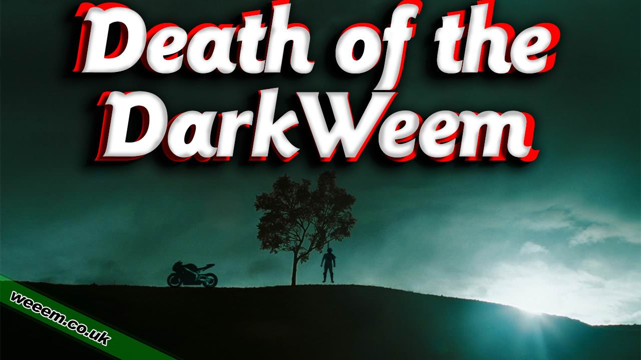 Death of the DarkWeem