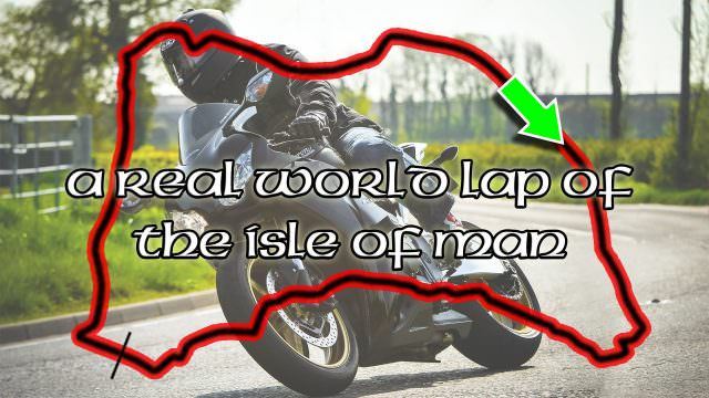 A real world lap of the Isle Of Man TT mountain course
