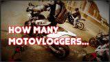 RedRenna: How Many Motovloggers…